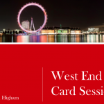 West End Card Session by Justin Higham