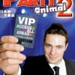 PARTY ANIMAL (パーティアニマル) by Mattew J Dowden