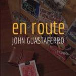 en route (アンルート) by John Guastaferro
