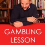 The Gambling Lesson / The Answer by Benjamin Earl