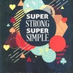 Super Strong Super Simple by Ryan Schlutz
