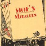 Moe's Miracles by Moe Seidenstein