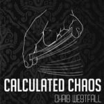 Calculated Chaos by Chris Westfall