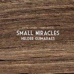 Small Miracles by Helder Guimaraes
