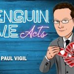 Penguin Live : Paul Vigil LIVE ACT