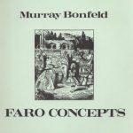 Faro Concepts by Murray Bonfeld