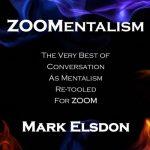 ZOOMentalism by Mark Elsdon