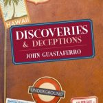Discoveries & Deceptions by John Guastaferro