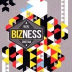 Bizness by Biza'u Cristian