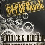 Sleightly Out of Order by Patrick G. Redford